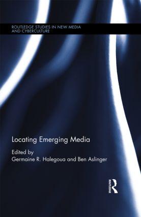 Locating Emerging Media